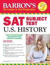 Barron's SAT Subject Test in U.S. History, 2nd Edition
