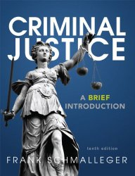 Criminal Justice A Brief Introduction 10th Edition