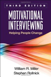 Motivational Interviewing Helping People Change, 3rd Edition