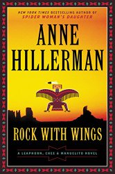 Rock with Wings (Leaphorn and Chee Mysteries)