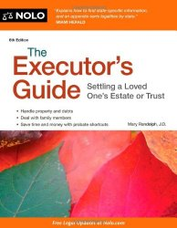 The Executor's Guide Settling a Loved One's Estate or Trust