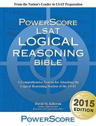 The PowerScore LSAT Logical Reasoning Bible