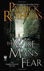 The Wise Man's Fear: The Kingkiller Chronicle: Day Two