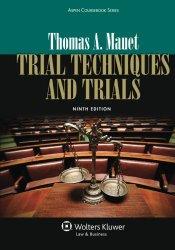 Trial Techniques Ninth Edition Aspen Coursebooks