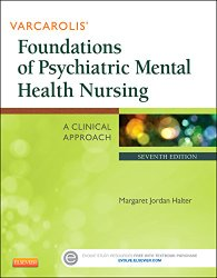 Varcarolis' Foundations of Psychiatric Mental Health Nursing A Clinical Approach 7e