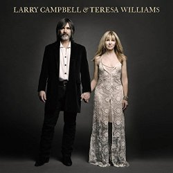 Larry Campbell & Teresa Williams