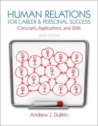 Human Relations for Career and Personal Success: Concepts, Applications, and Skills (10th Edition)