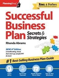 Successful Business Plan: Secrets & Strategies (Successful Business Plan Secrets and Strategies)