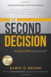 The Second Decision:: the QUALIFIED entrepreneur TM (Decision Series for Entrepreneurs)