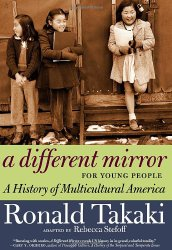 A Different Mirror for Young People: A History of Multicultural America (For Young People Series)