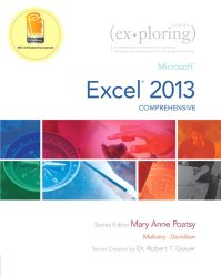 Exploring: Microsoft Excel 2013, Comprehensive (Exploring for Office 2013)
