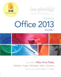 Exploring Microsoft Office 2013, Volume 1 (Exploring for Office 2013)