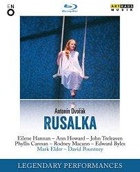 Antonin Dvorák: Rusalka (Legendary Performances) [Blu-ray]