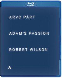 Arvo Part & Robert Wilson: Adam's Passion [Blu-ray]