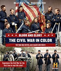 Blood & Glory: The Civil War in Color [Blu-ray + Digital HD]