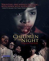 Children of the Night [Blu-ray]
