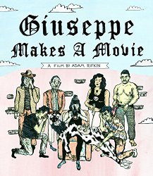 Giuseppe Makes A Movie [Blu-ray](Includes Giuseppe's Actual Movie Garbanzo Gas)