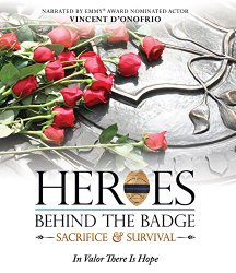 Heroes Behind The Badge: Sacrifice & Survival [Blu-ray]