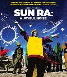 Ra, Sun – Sun Ra: A Joyful Noise [Blu-ray]