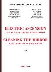 Rova Channeling Coltrane – Electric Ascension [Blu-ray]