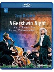 Seiji Ozawa conducts A Gershwin Night [Blu-ray]