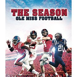 The Season: Ole Miss Football 2014 [Blu-Ray]
