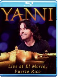 Yanni: Live at El Morro Puerto Rico [Blu-ray]