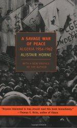 A Savage War of Peace: Algeria 1954-1962 (New York Review Books Classics)