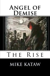 Angel of Demise (The Rise)