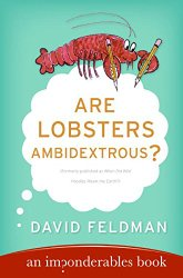 Are Lobsters Ambidextrous?: An Imponderables Book (Imponderables Series)