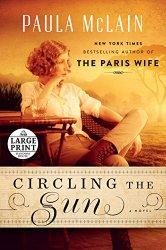 Circling the Sun: A Novel (Random House Large Print)