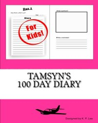 Tamsyn's 100 Day Diary