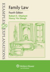 Examples & Explanations: Family Law, Fourth Edition (Examples & Explantions)