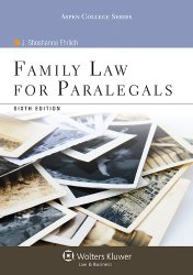 Family Law for Paralegals, Sixth Edition (Aspen College)