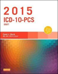 2015 ICD-10-PCS Draft Edition, 1e