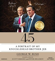 45: A Portrait of My Knucklehead Brother Jeb
