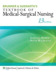 Brunner & Suddarth's Textbook of Medical-Surgical Nursing (Textbook of Medical-Surgical Nursing- 13th ed)
