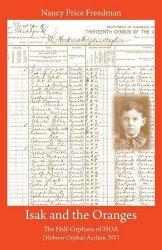 Isak and the Oranges: The Half-Orphans of HOA (Hebrew Orphan Asylum, NY)