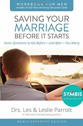 Saving Your Marriage Before It Starts Workbook for Men Updated: Seven Questions to Ask Before—and After—You Marry