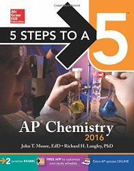 5 Steps to a 5 AP Chemistry 2016 (5 Steps to a 5 on the Advanced Placement Examinations Series)