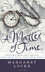 A Matter of Time (Matters of Love) (Volume 2)