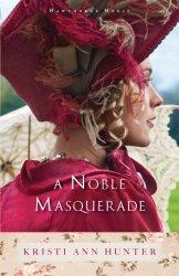 A Noble Masquerade (Hawthorne House)