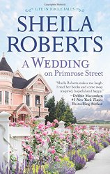 A Wedding on Primrose Street (Life in Icicle Falls)