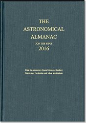 Astronomical Almanac for the Year 2016 and Its Companion, The Astronomical Almanac Online