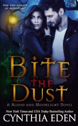 Bite The Dust (Blood and Moonlight) (Volume 1)