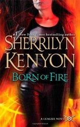 Born of Fire (The League, Book 2)