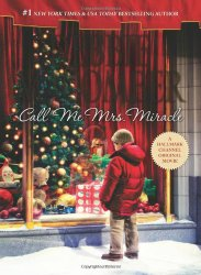 Call Me Mrs. Miracle (Mrs. Miracle, Bk 2)