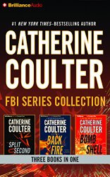 Catherine Coulter – FBI Series Collection: Split Second, Backfire, Bombshell