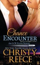 Chance Encounter: An LCR Elite Novel (Volume 2)