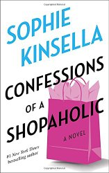 Confessions of a Shopaholic (Shopaholic, No 1)